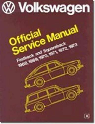 9780837600574: Volkswagen: Fastback, Squareback : Official Service Manual, Type 3, 1968, 1969, 1970, 1971, 1972, 1973 (Volkswagen Service Manuals)
