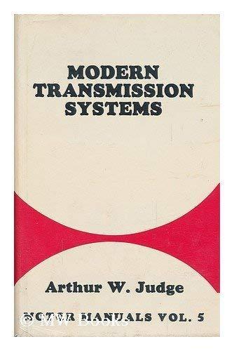 9780837600741: Modern Transmission Systems [By] Arthur W. Judge