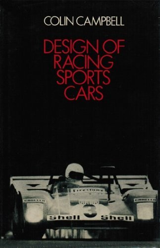 Design of Racing Sports Cars: Campbell, Colin