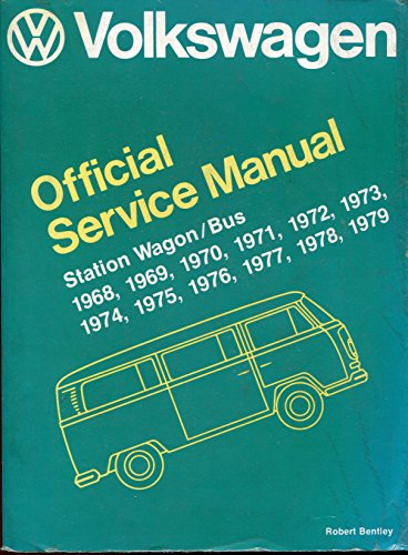 9780837600925: Volkswagen station wagon-bus: Official service manual type 2, 1968, 1969, 1970, 1971, 1972, 1973, 1974, 1975, 1976, 1977, 1978