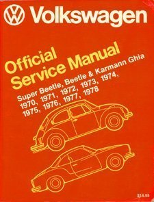 9780837600956: Volkswagen Beetle, Super Beetle, Karmann Ghia official service manual: Type 1, 1970, 1971, 1972, 1973, 1974, 1975, 1976, 1977, 1978
