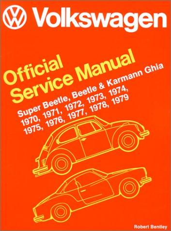 9780837600963: Volkswagen Super Beetle, Beetle and Karmann Ghia Official Service Manual Type 1: 1970-1979 (Workshop Manual Vw)