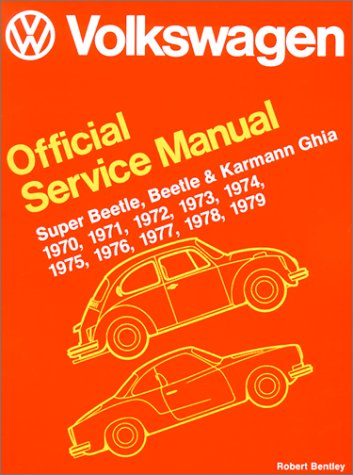 9780837600963: Volkswagen Official Service Manual Super Beetle, Beetle and Karmann Ghia 1970,1971,1972,1973,1974,1975,1976,1977,1978,1979