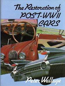 Restoration of Post-WW II Cars (0837601452) by Peter Wallage