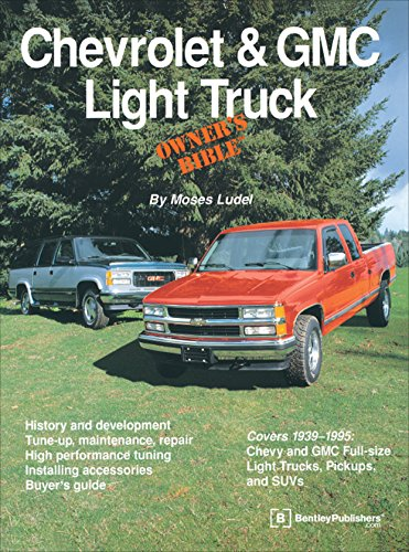 Chevrolet GMC Light Truck Owners Bible
