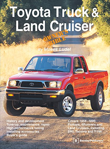 Toyota Truck and Land Cruiser Owner's Bible: Ludel, Moses