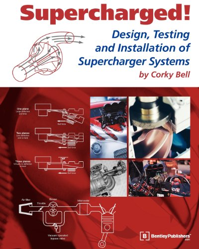 9780837601687: Supercharged! Design, Testing and Installation of Supercharger Systems