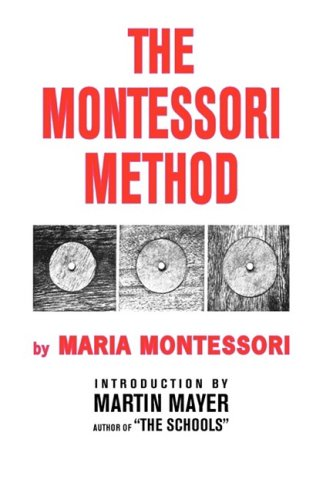 9780837601724: The Montessori Method