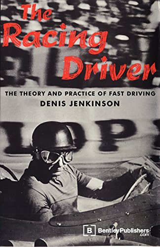 Racing Driver The Theory and Practice of: Jenkinson, Denis