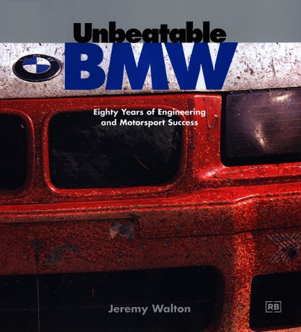 9780837602066: Unbeatable BMW: Eighty Years of Engineering and Motorsport Success (Enthusiasts Companions)