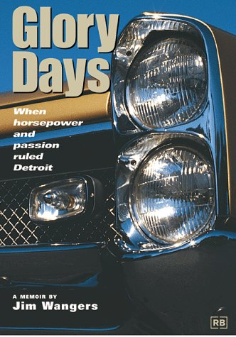 9780837602080: Glory Days: When Horsepower and Passion Ruled Detroit