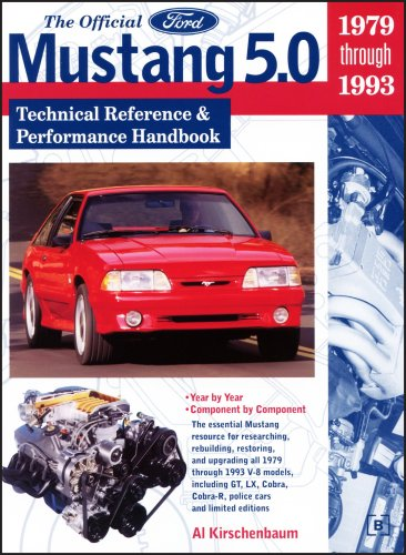 9780837602103: The Official Ford Mustang 5.0: Technical Reference & Performance Handbook, 1979-1993