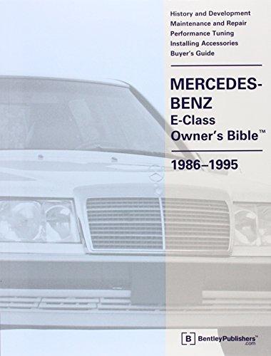 9780837602301: Mercedes-Benz E Class Owner's Bible 1986-1995