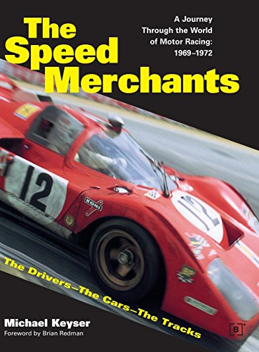 9780837602325: The Speed Merchants: The Drivers-The Cars-The Tracks : A Journey Through the World of Motor Racing : 1969-1972