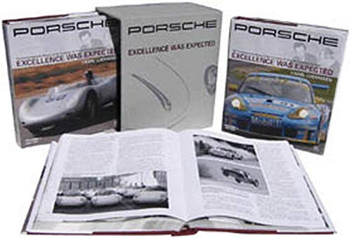 9780837602356: Porsche: Excellence Was Expected: The Comprehensive History of the Company, Its Cars and Its Racing Heritage