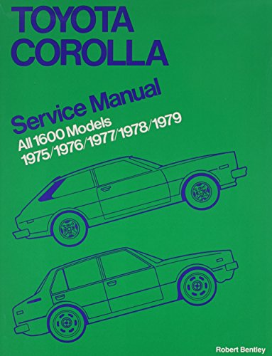 9780837602424: Toyota Corolla Service Manual: 1975-1979 All 1600 Models