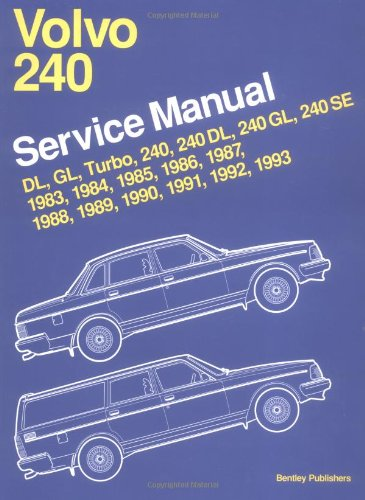 9780837602851: Volvo 240 Service Manual 1983, 1984, 1985, 1986, 1987, 1988, 1989, 1990, 1991, 1992, 1993: Dl, Gl, Turbo 240, 240Dl, 240Gl, 240Se