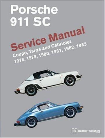 9780837602905: Porsche 911 Sc: Service Manual : Coupe, Targa, and Cabriolet : 1978, 1979, 1980, 1981, 1982, 1983