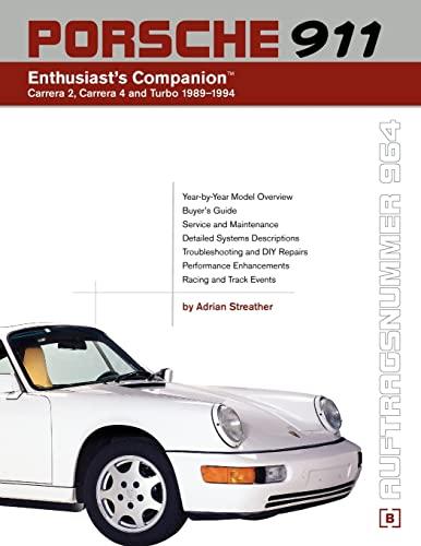 9780837602936: Porsche 911 Enthusiast's Companion: Carrera 2, Carrera 4, and Turbo 1989-1994