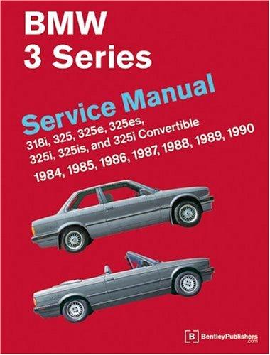 9780837603254: Bmw 3 Series Service Manual 1984 Thru 1990: Service Manual, 1984, 1985, 1986, 1987, 1988, 1989, 1990 : 318I, 325, 325E(Es), 325I(Is), and 325I Convertible