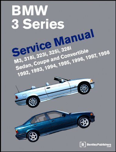 9780837603261: BMW 3 Series (E36) Service Manual 1992-98: M3, 318i, 323i, 325i, 328i Sedan, Coupe, Convertible (Workshop Manual Bmw)