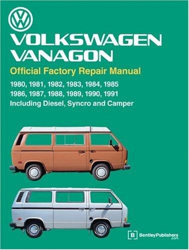 9780837603360: Volkswagen Vanagon Official Factory Repair Manual 1980-1991 Including Diesel Syncro and Camper