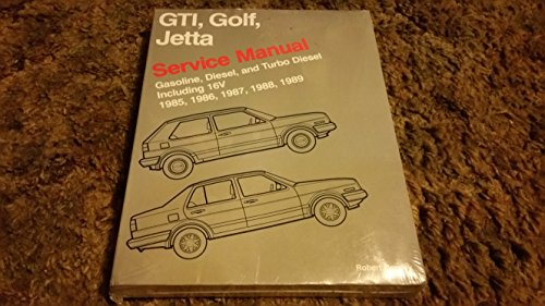 9780837603384: Volkswagen GTI, Golf, and Jetta service manual 1985, 1986, 1987, 1988, 1989: Gasoline, diesel, and turbo diesel including 16V (Volkswagen service manuals)