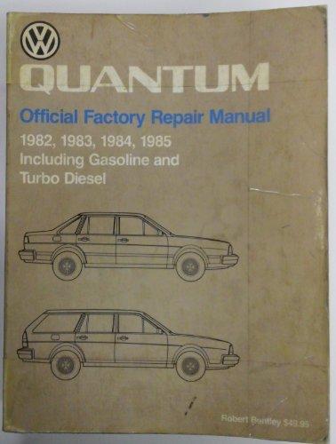 Volkswagen Quantum Official Factory Repair Manual : Volkswagen of America,