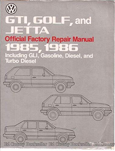 9780837603582: Volkswagen GTI, Golf, and Jetta official factory repair manual, 1985, 1986: Including GLI, gasoline, diesel, and turbo diesel (Volkswagen service manuals)