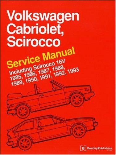 9780837603629: Volkswagen Cabriolet, Scirocco Service Manual 1985, 1986, 1987, 1988, 1989, 1990, 1991, 1992, 1993 Including Scirocco 16V