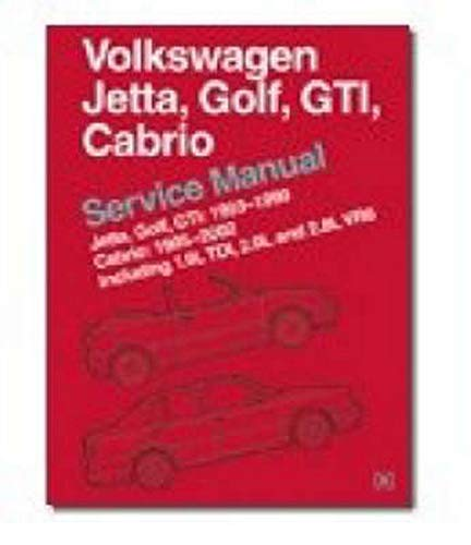 9780837603667: Volkswagen Jetta, Golf, GTI, Cabrio Service Manual: Jetta, Golf, GTI: 1993-1999; Cabrio: 1995-2002, Including 1.9L TDI, 2.0L and 2.8L VR6 [A3 Platform]
