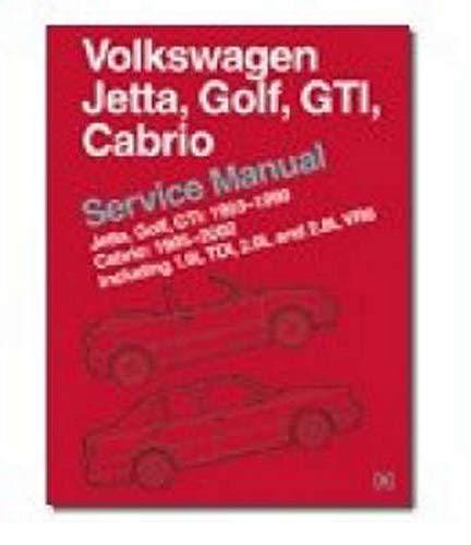 9780837603667: Volkswagen Jetta, Golf, GTI, Cabrio Service Manual: Jetta, Golf, GTI: 1993-1999; Cabrio: 1995-2002, Including 1.9L TDI, 2.0L and 2.8L VR6 [A3 Platform]