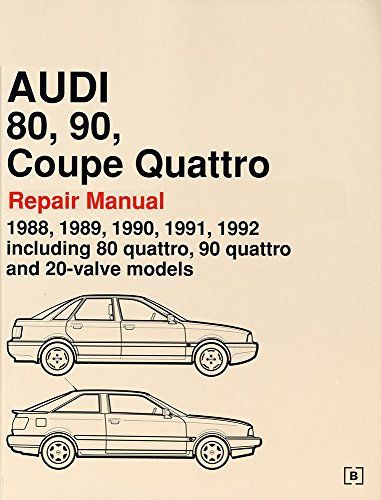9780837603681: Audi 80, 90, Coupe Quattro Official Factory Repair Manual 1988-92: Including 80 Quattro, 90 Quattro and 20-valve Models (Audi Workshop Manuals)