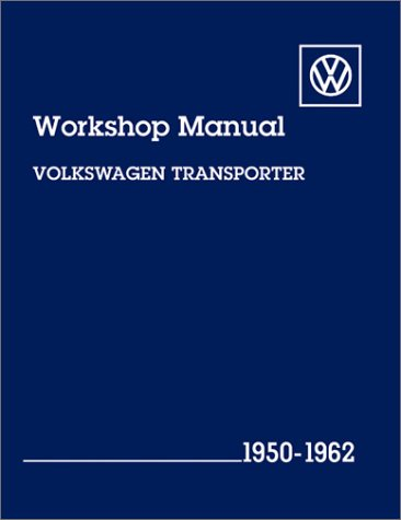 9780837603827: Volkswagen Transporter Workshop Manual: 1950-1962, Type 2