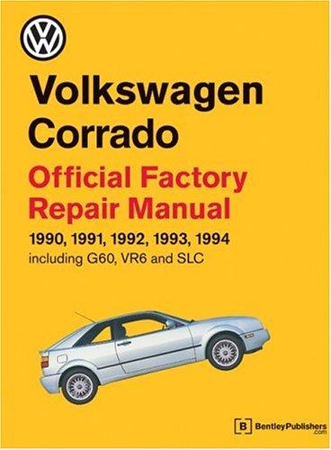 9780837603872: Volkswagen Corrado Official Factory Repair Manual 1990-1994: Official Factory Repair Manual 1990, 1991, 1992, 1993, 1994, Including G60, Vr6 and Slc (Volkswagen Service Manuals)