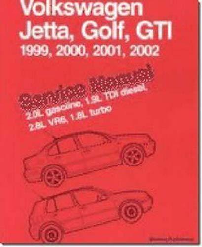 9780837603889: Volkswagen Jetta, Golf, Gti, 1999, 2000, 2001: Service Manual, 2.0l Gasoline, 1.9l Tdi Diesel, 2.8l Vr6, 1.8l Turbo : A4 Platform