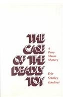 9780837603971: The Case of the Deadly Toy (Perry Mason Mysteries (Robert Bentley)) (A Perry Mason Mystery)
