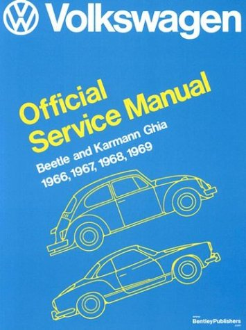 9780837604169: Volkswagen Beetle and Karmann Ghia Official Service Manual Type 1, 1966, 1967, 1968, 1969