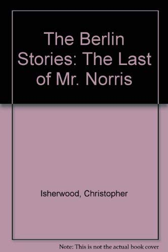 9780837604497: The Berlin Stories: The Last of Mr. Norris