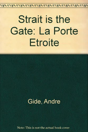 9780837604534: Strait Is the Gate