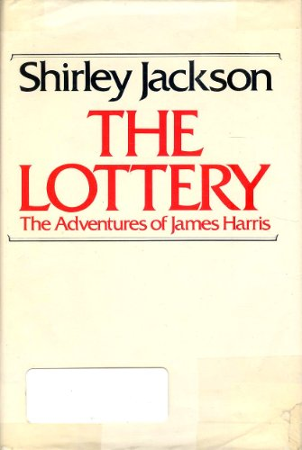 9780837604558: The Lottery: Or the Adventures of James Harris