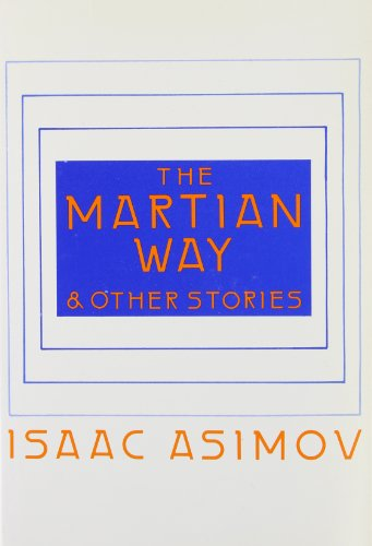 9780837604633: The Martian Way and Other Stories