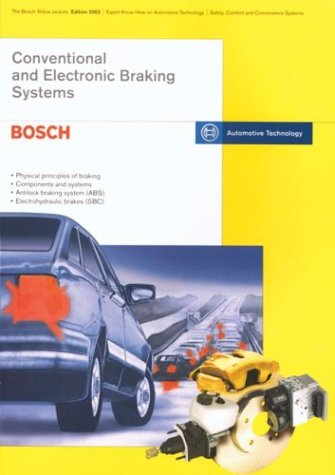 9780837604725: Conventional and Electronic Braking Systems: Brake Systems for Passenger Cars : Edition 95/96: Technical Instruction