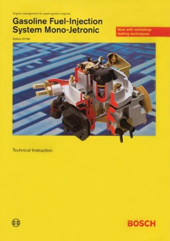 9780837604923: Gasoline Fuel-Injection System Mono-Jetronic: Technical Instruction