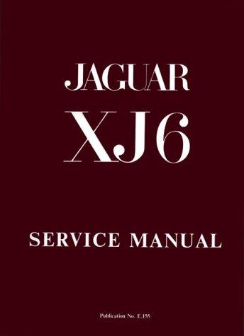 9780837605425: The Jaguar Xj6 Series 1 2.8 and 4.2 Litre Workshop Manual