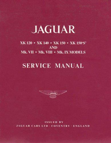 9780837605685: Jaguar Service Manual: XK 120, XK 140, XK 150, XK 150'S', And Mk.VII, MkVIII, Mk.IX Models
