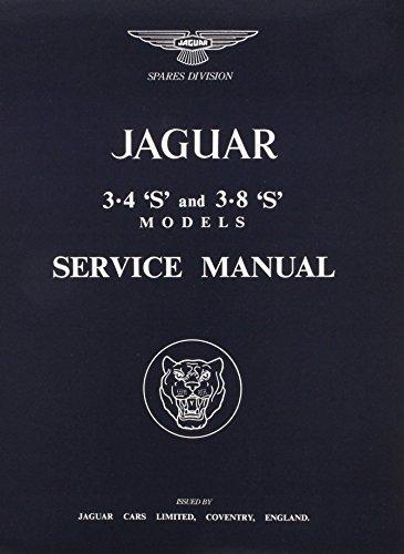 9780837605760: The Jaguar S-Type, 3.4 and 3.8 Litre, Workshop Manual: 1963-1966