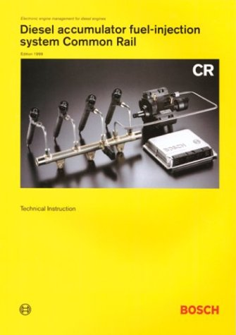 9780837606088: Diesel Accumulator Fuel-Injection System Common Rail: Technical Instruction (Bosch Technical Library)