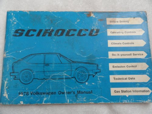 Volkswagen Scirocco 1978 Owner's Manual (9780837606484) by Volkswagen of America