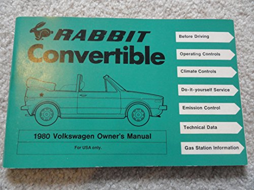 Volkswagen Rabbit Convertible 1980 Owner's Manual (9780837606569) by Volkswagen of America
